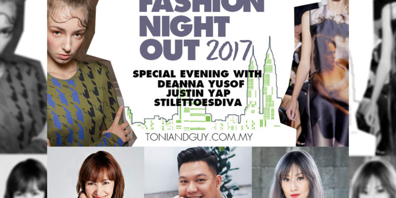 Fashion Night Out with Toni & Guy Bangsar